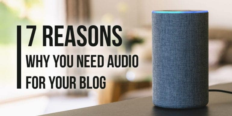 Why you need audio for your blog